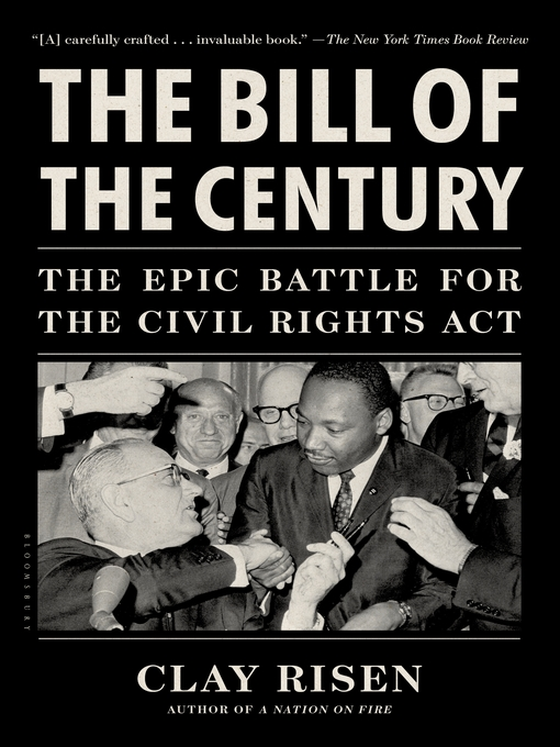 The Bill of the Century (eBook): The Epic Battle for the Civil Rights Act