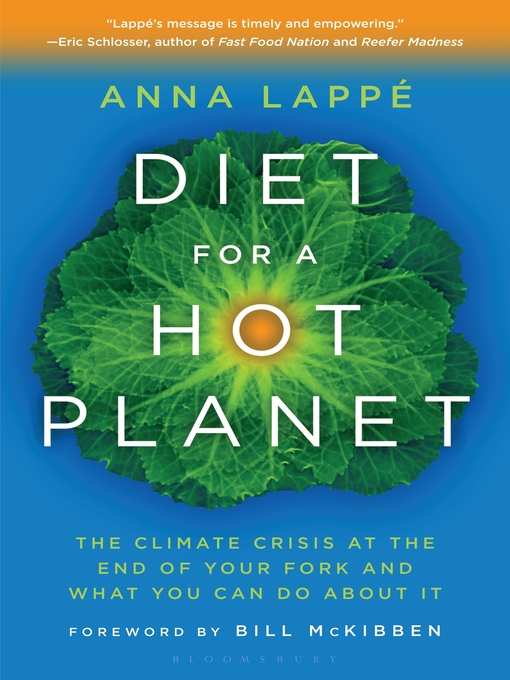 Diet for a Hot Planet (eBook): The Climate Crisis at the End of Your Fork and What You Can Do About It