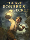 The Grave Robber's Secret (eBook)