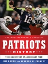 The Most Memorable Games in Patriots History (eBook): The Oral History of a Legendary Team