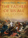 The Father of Us All (eBook): War and History, Ancient and Modern