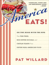 America Eats! (eBook): On the Road with the WPA - the Fish Fries, Box Supper Socials, and Chitlin Feasts That Define