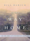 Long Way Home (eBook): On the Trail of Steinbeck's America