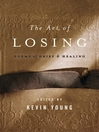 The Art of Losing (eBook): Poems of Grief and Healing