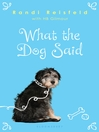 What the Dog Said (eBook)