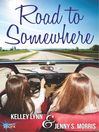 Road to Somewhere (eBook)