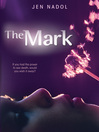 The Mark (eBook): The Mark Series, Book 1