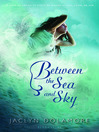 Between the Sea and Sky (eBook)