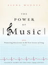 The Power of Music (eBook): Pioneering Discoveries in the New Science of Song