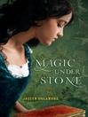 Magic Under Stone (eBook): Magic Under Glass Series, Book 2