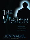 The Vision (eBook): The Mark Series, Book 2