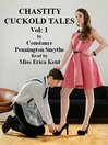 Chastity Cuckold Tales (MP3): Volume 1