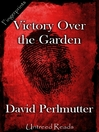 Victory Over the Garden (eBook)