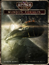 Mundus Cerialis (eBook): Space: 1889 & Beyond Series, Book 2.2