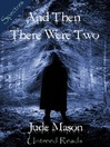 And Then There Were Two (eBook)