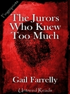The Jurors Who Knew Too Much (eBook)