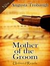 Mother of the Groom (eBook)