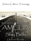 Slay Bells (eBook): Roads Through Amelia Series, Book 5
