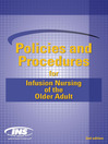 Policies and Procedures for Infusion Nursing of the Older Adult (eBook)