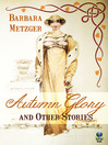 Autumn Glory and Other Stories (eBook)