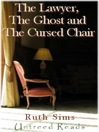 The Lawyer, the Ghost and the Cursed Chair (eBook)