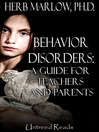 Behavior Disorders (eBook): A Guide for Teachers and Parents