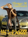 Life in the Slow Lane (eBook)