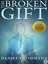 The Broken Gift (eBook): Inspired Studies, Book 2