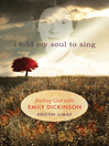 I Told My Soul (eBook): Finding God with Emily Dickinson