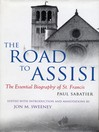 The Road to Assisi (eBook): The Essential Biography of St. Francis
