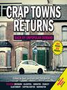 Crap Towns Returns (eBook): Back by Unpopular Demand