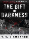 The Gift of Darkness (eBook)