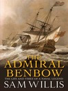 Admiral Benbow (eBook): The Life and Times of a Naval Legend