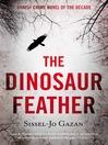 The Dinosaur Feather (eBook)