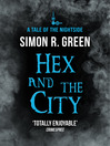 Hex and the City (eBook): Nightside Series, Book 4