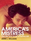 America's Mistress (eBook): Eartha Kitt, Her Life and Times