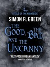The Good, the Bad, and the Uncanny (eBook): Nightside Series, Book 10