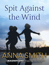 Spit Against the Wind (eBook)