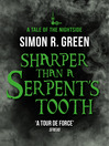 Sharper Than a Serpent's Tooth (eBook): Nightside Series, Book 6