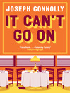 It Can't Go On (eBook)