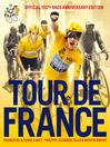 Tour de France (eBook): Official 100th Race Anniversary Edition
