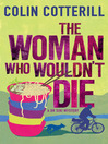 The Woman Who Wouldn't Die (eBook): Dr. Siri Paiboun Series, Book 9