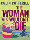 The Woman Who Wouldn't Die (eBook): Dr. Siri Paiboun Series, Book 9
