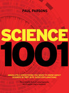 Science 1,001 (eBook): Absolutely Everything You Need to Know About Science in 1,001 Bite-Sized Explanations