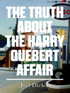 The Truth About the Harry Quebert Affair (eBook)