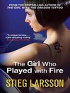 The Girl Who Played with Fire (eBook): Millennium Trilogy, Book 2