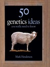 50 Genetics Ideas You Really Need to Know (eBook)