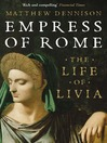 Empress of Rome (eBook): The Life of Livia