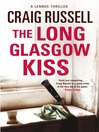 The Long Glasgow Kiss (eBook): Lennox Series, Book 2