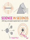 Science in Seconds (eBook): 200 Key Concepts Explained in an Instant